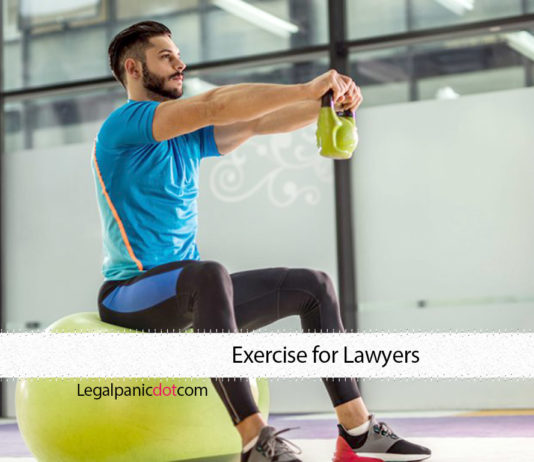 Exercise for Lawyers - 10 Effective Tight Schedule Exercises