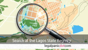 How to Conduct a Search at the Lagos Land Registry