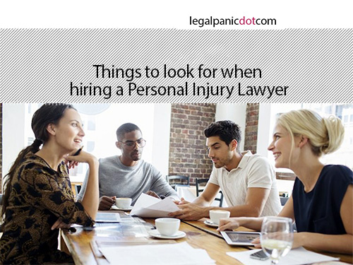 Things to Look for When Hiring a Personal Injury Lawyer
