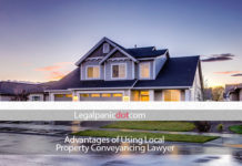 Advantages of using local Property Conveyancing Lawyer new