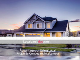 Advantages of Using Local Property Conveyancing Lawyer