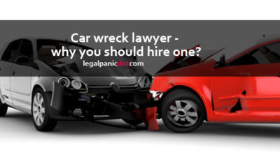 Car wreck lawyer - why you should hire one?